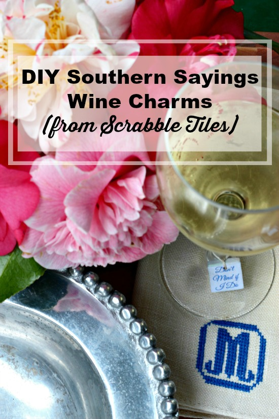 DIY Southern Sayings Wine Charms (from Scrabble Tiles!)
