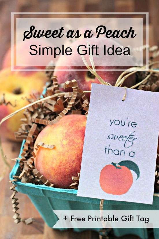 Sweet as a Peach Simple Gift Idea- the perfect little something to show your appreciation